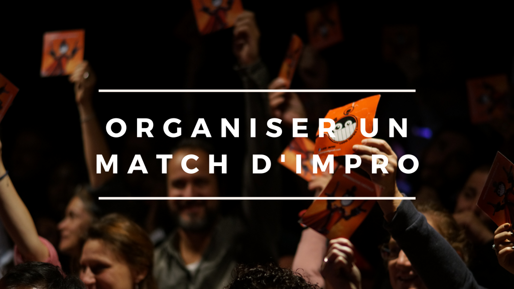 organiser un match d'improvisation